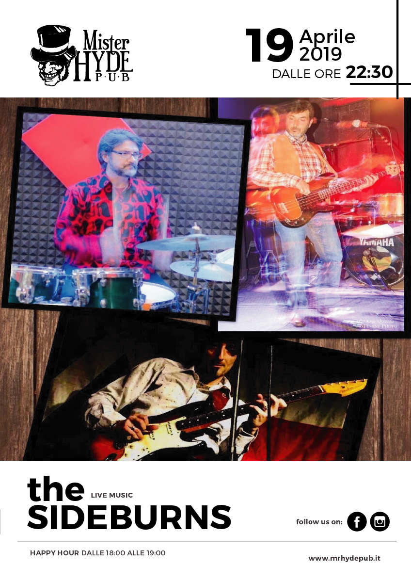 THE SIDEBURNS LIVE – 19 APRILE